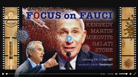 Robert F. Kennedy, Jr. sounds the alarm over genocidal crimes of Anthony Fauci and Bill Gates SPECIAL-FREE-LIVE-BROADCAST-5th-Jan-2021-Focus-on-Fauci-Earth-Heroes-TV-485x272